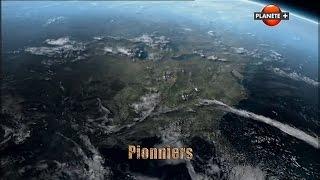 Documentaire Il était une fois l'humanité – 09/12 – Pionniers