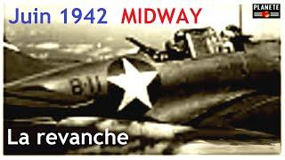Documentaire 1942 Midway : la revanche