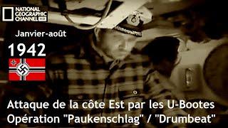 Documentaire 1942 U-Bootes, nom de code «Paukenschlag» / «Drumbeat»