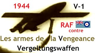 Documentaire 1944 – RAF contre les V1 et V2