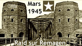 Documentaire Remagen, raid sur le pont