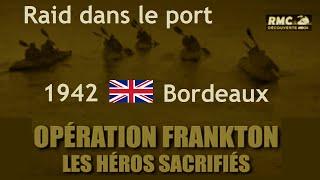 Documentaire Opération Frankton, objectif : le port de Bordeaux