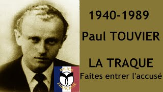 Documentaire 1940-1989, Paul Touvier : la traque