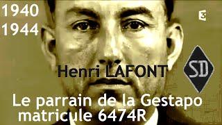 Documentaire Henri Lafont : le parrain de la Gestapo