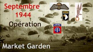 Documentaire Septembre 1944 : Market Garden