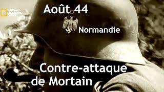 Documentaire Juin-Août 44, Normandie : contre-attaque de Mortain
