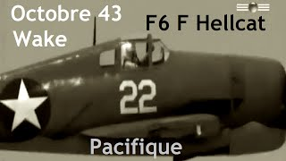 Documentaire Pacifique octobre 1943 : le chasseur Grumman F6 F Hellcat