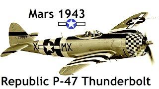 Documentaire Le P-47 Thunderbolt : l'ogre