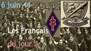 Documentaire 6 juin 44 : les Français du jour J