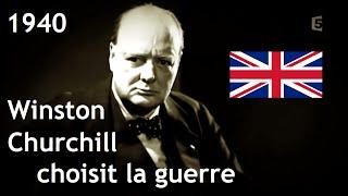 Documentaire 1940, Winston Churchill choisit la guerre