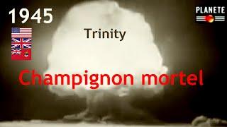 Documentaire La bombe A : champignon mortel