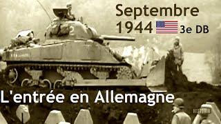 Documentaire Septembre 1944 : l'entrée en Allemagne