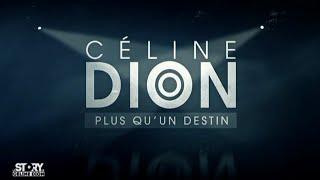 Documentaire Plus qu'un destin, la story de Céline Dion