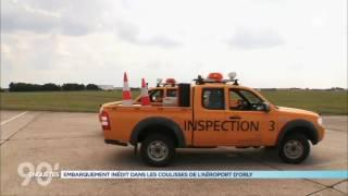 Documentaire Les coulisses de l'aéroport d'Orly