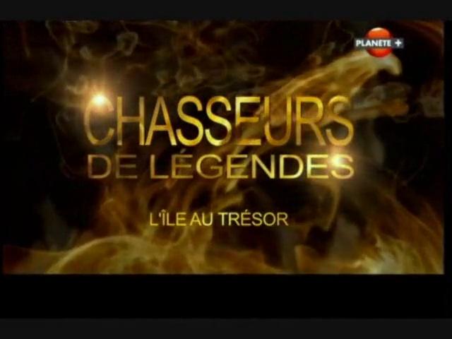Documentaire Chasseurs de légendes – L'île au trésor