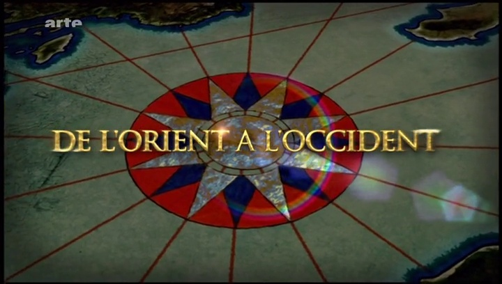 Documentaire De l'orient à l'occident –  3 –  La conquête Arabe