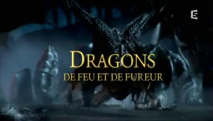 Documentaire Dragons : de feu & de fureur