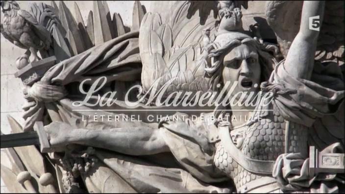 Documentaire La Marseillaise, l'éternel chant de bataille