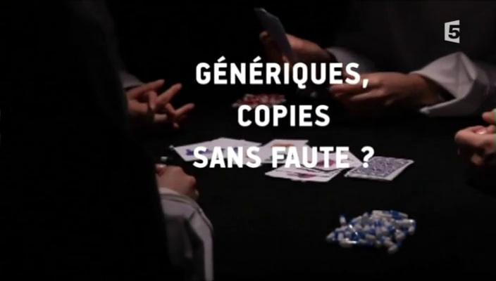 Documentaire Médicaments génériques : copies sans faute ?