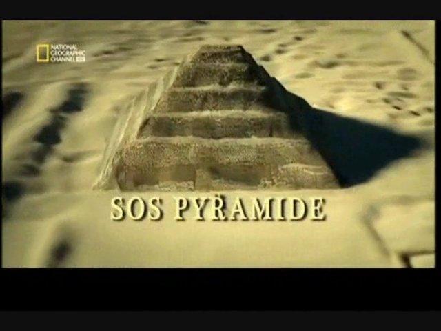 Documentaire SOS pyramide