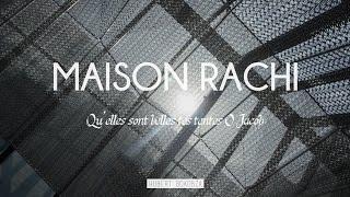 Documentaire Maison Rachi, qu'elles sont belles tes tentes Ô Jacob