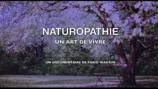 Documentaire Naturopathie, un art de vivre