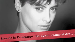 Documentaire Inès de la Fressange : en avant, calme et droit !