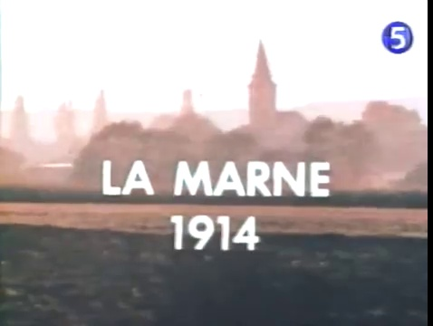 Documentaire Les grandes batailles du passé – La Marne (1914)