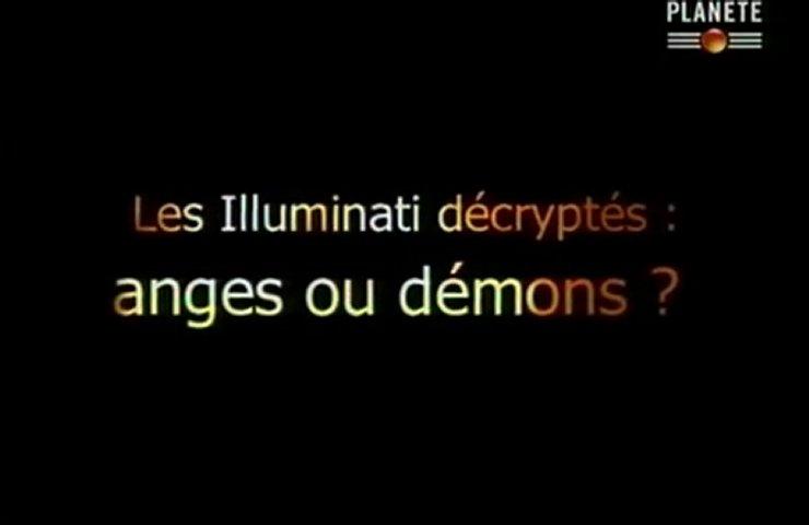 Documentaire Les illuminati décryptés: anges ou démons ? (1/2)