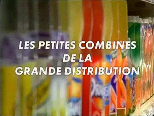 Documentaire Les petites combines de la grande distribution