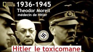 Documentaire 1936-1945 : Hitler le toxicomane
