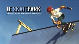 Documentaire Le skatepark