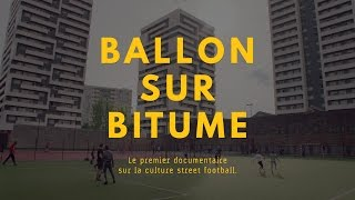 Documentaire Ballon sur Bitume