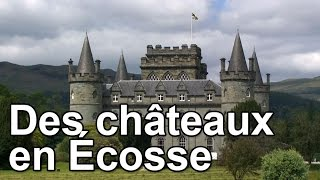 Documentaire Des châteaux en Écosse
