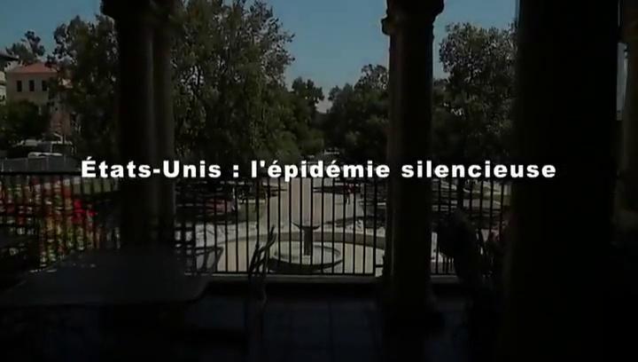 Documentaire Etats-Unis, l'épidémie silencieuse