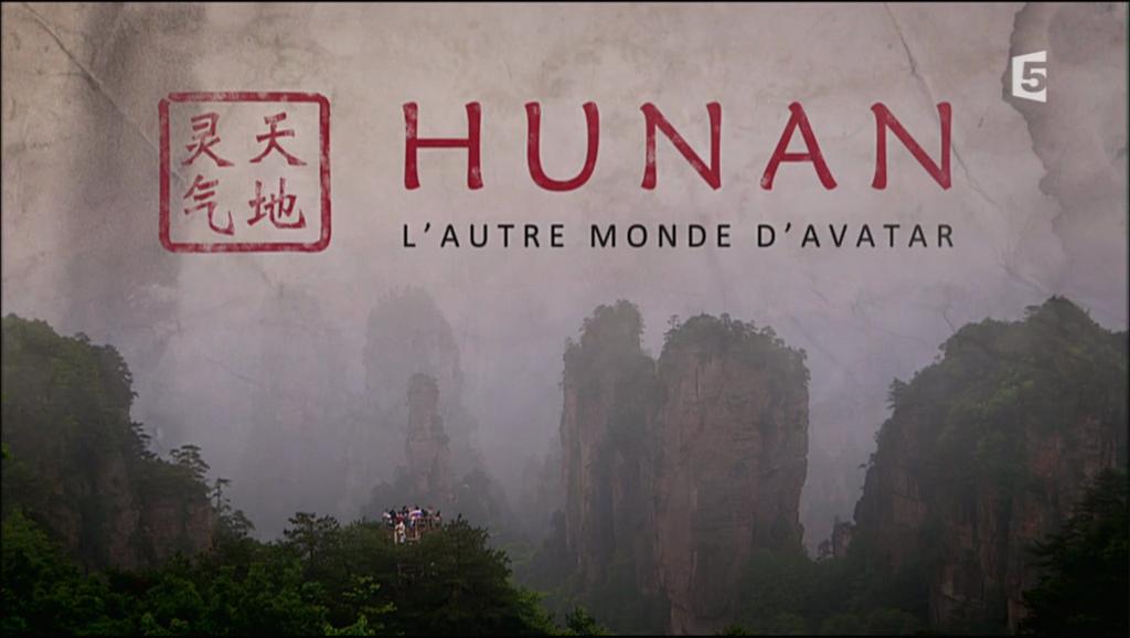 Documentaire Hunan, l'autre monde d'Avatar