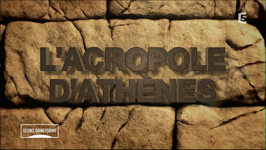 Documentaire L'Acropole d'Athènes