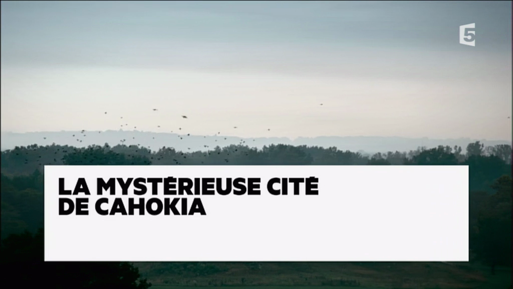 Documentaire La mystérieuse cité de Cahokia