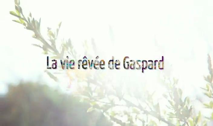 Documentaire La vie rêvée de Gaspard : vivre et grandir