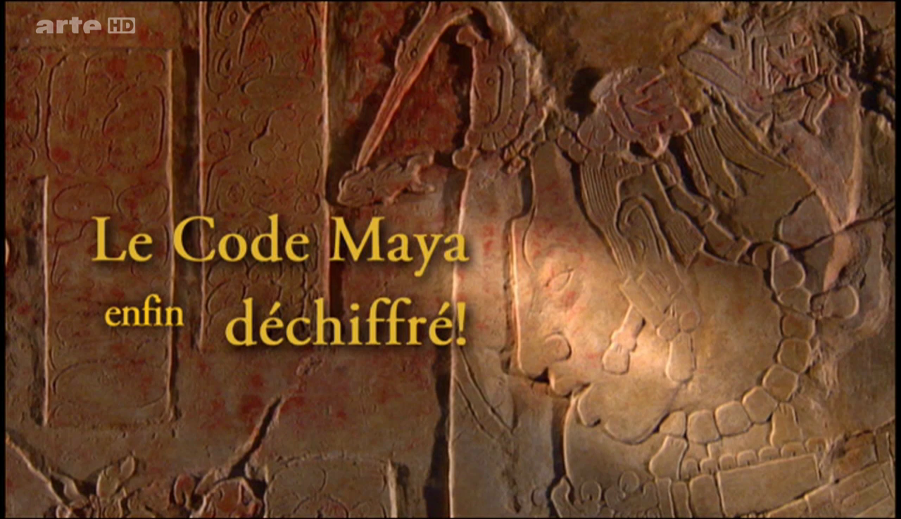 Documentaire Le code maya enfin déchiffré (2/2)