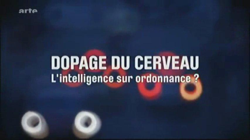 Documentaire Le dopage du cerveau