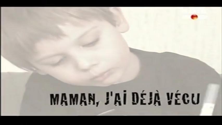 Documentaire Maman, j'ai déjà vécu
