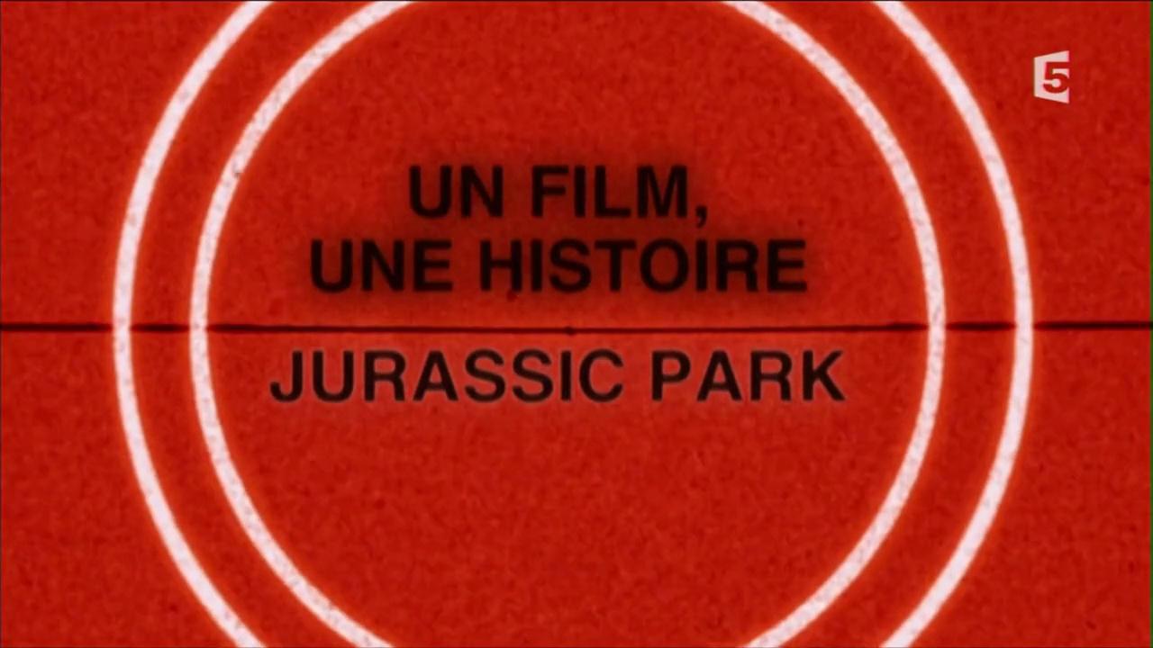 Documentaire Un film, une histoire – Jurassic Park