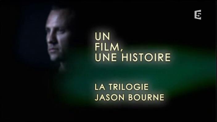 Documentaire Un film, une histoire – La trilogie Jason Bourne