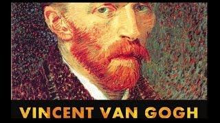 Documentaire La vie de peinture de Vincent van Gogh