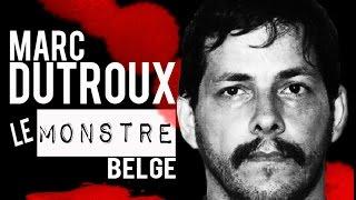 Documentaire Marc Dutroux, le monstre belge