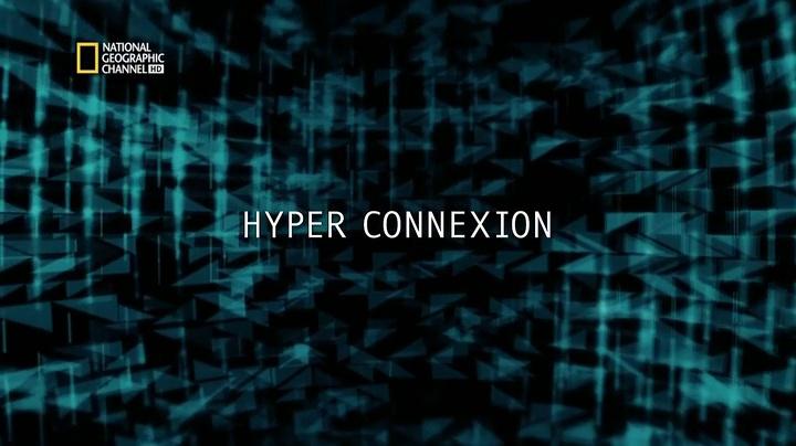 Documentaire La science du futur, hyper connexion