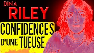 Documentaire Confidences d'une tueuse, Dina Riley