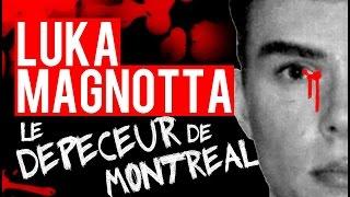 Documentaire Luka Magnotta, le dépeceur de Montréal