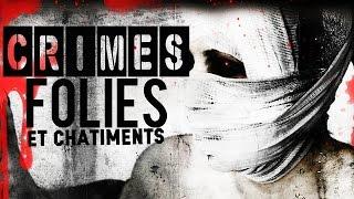 Documentaire Crimes, folies & châtiments